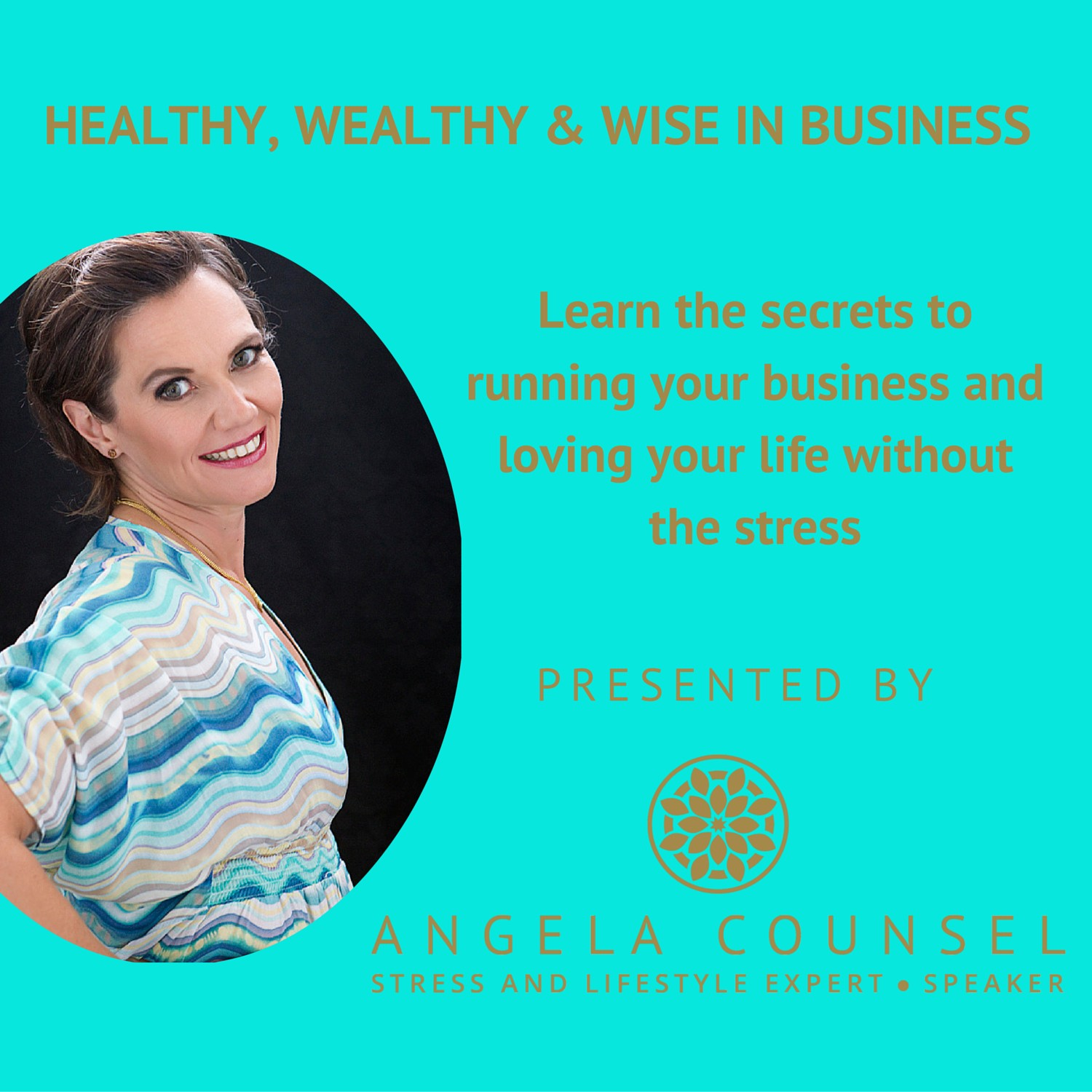 Healthy, Wealthy & Wise in Business