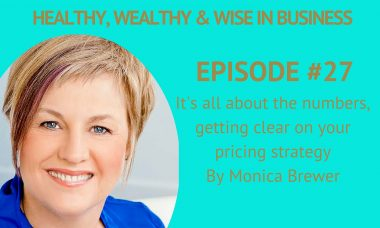 HWWB #27– Monica Brewer: It's all about the numbers