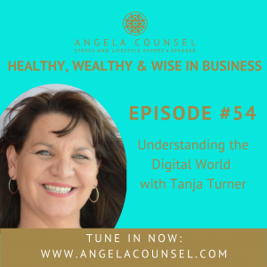 HWWB #54 – Understanding the Digital World with Tan Turner