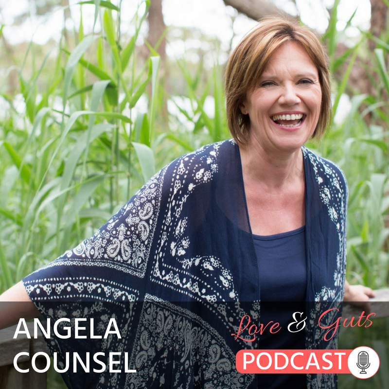 Love & Guts Podcast Interview with Angela Counsel